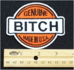 310 N - GENUINE BITCH - EMBROIDERY PATCH