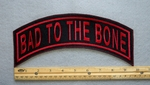 BAD TO THE BONE TOP ROCKER - EMBROIDERY PATCH - RED - FREE SHIPPING!
