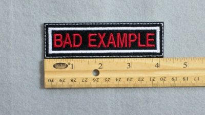 114 L - BAD EXAMPLE - EMBROIDERY PATCH - WHITE AND RED