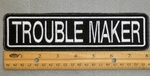 "406 L - TROUBLE MAKER 8"" - EMBROIDERY PATCH - WHITE - FREE SHIPPING!"
