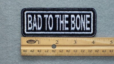115 L - BAD TO THE BONE - EMBROIDERY PATCH - WHITE