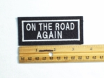 77 L - ON THE ROAD AGAIN - EMBROIDERY PATCH