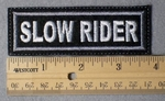 987 L - Slow Rider Embroidery Patch - Gray Border White Letters