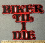 1543 N - Biker Til I Die - Embroidery Patch