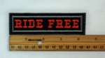 27 L - RIDE FREE - EMBROIDERY PATCH - RED AND GRAY