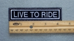 34 L  - LIVE TO RIDE - EMBROIDERY PATCH