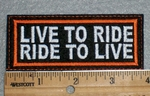 1654 L - Live To Ride Ride To Live - Embroidery Patch