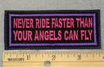 1855 L - Never Ride Faster Than Your Angels Can Fly - Purple - Embroidery Patch