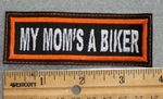 1560 L - My Mom's A Biker - Embroidery Patch