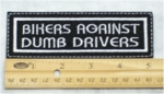 25 L - BIKERS AGAINST DUMB DRIVERS - EMBROIDERY PATCH