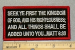 2069 W - Bible Verse Matt 6:33 - Embroidery Patch