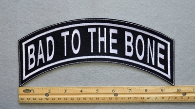 348 L - BAD TO THE BONE TOP ROCKER - EMBROIDERY PATCH - WHITE - FREE SHIPPING!