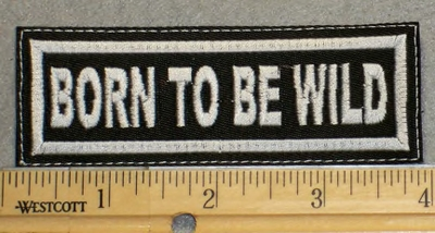 2052 L - Born To Be Wild - Embroidery Patch