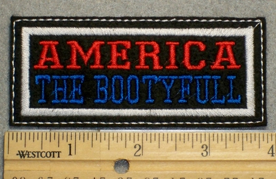 1484 L - America The Bootyfull - Embroidery Patch