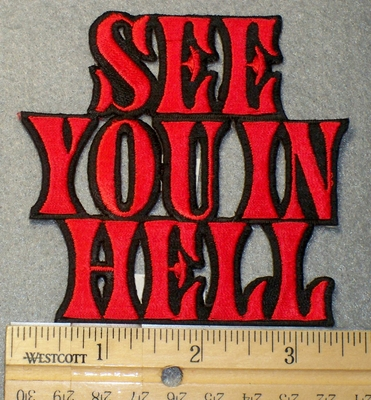 1542 N - See You In Hell - Embroidery Patch