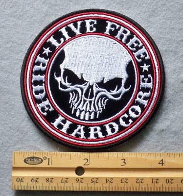 812 G - Live Free Ride Hardcore Embroidered Patch