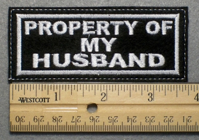 686 L - PROPERTY OF MY HUSBAND - Embroidery Patch - White Border White Letters