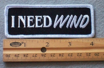 878 G - I Need Wind Embroidered Patch