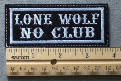 1067 L - WOLF NO CLUB - Embroidery Patch - White Border White Letters