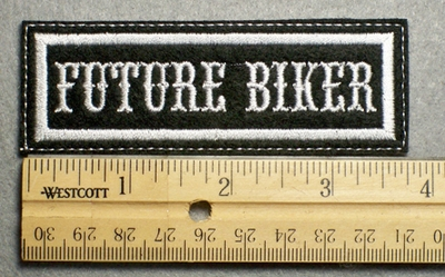 1127 L - FUTURE BIKER - Embroidery Patch - White Border White Letters