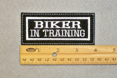 140 L - BIKER IN TRAINING  - EMBROIDERY PATCH
