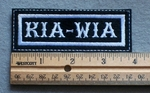 1082 L - KIA - WIA Embroidery Patch - White Border White Letters