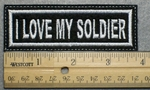 1037 L - I LOVE MY SOLDIER - Embroidery Patch - White Border White Letters