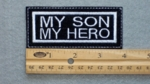 299 L - MY SON MY HERO - Embroidery Patch