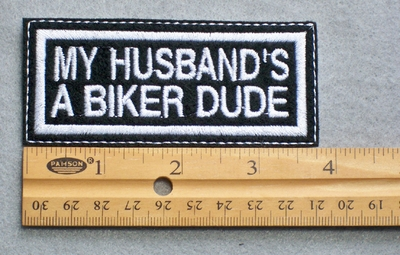 714 L - My Husband's A Biker Dude Embroidered Patch