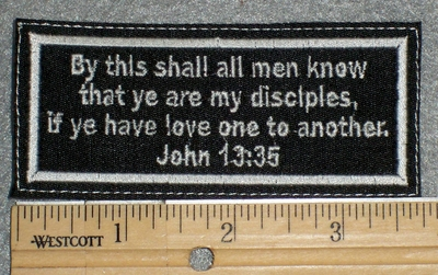 1487 L - John 13:35 Biblical Scripture - Embroidery Patch