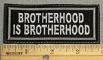 2107 L - Brotherhood Is Brotherhood - Embroidery patch