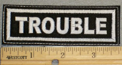 2111 L - Trouble - Embroidery Patch