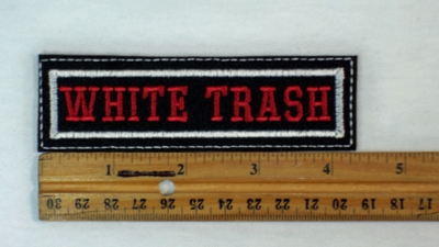 54 L - WHITE TRASH - EMBROIDERY PATCH