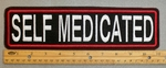 "464 L - SELF MEDICATED 11"" - EMBROIDERY PATCH - WHITE AND RED - FREE SHIPPING!"