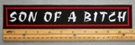 "468 L - SON OF A BITCH 11"" - EMBROIDERY PATCH - WHITE AND RED - FREE SHIPPING!"
