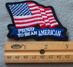 889 R - Proud To Be An American Flag -  Embroidery Patch