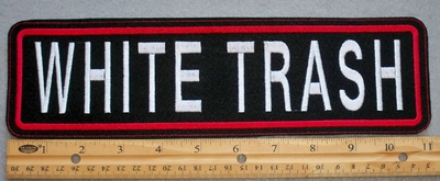 "422 L - WHITE TRASH 11"" - EMBROIDERY PATCH - WHITE AND RED - FREE SHIPPING!"