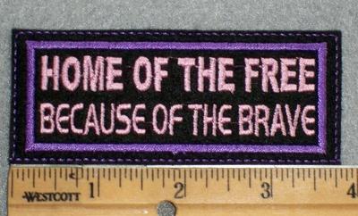 1616 L - Home Of The Free Because Of The Brave - Pink - Embroidery Patch