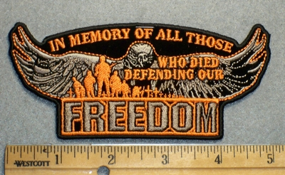 1713 G - In Memory Of All Those Who Died Defending Our Freedom - Embroidery Patch
