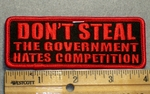 1695 G - Don't Steal From The Government - Embroidery Patch