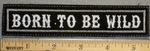 1202 L - Born To Be Wild - Embroidery Patch