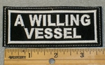 1896 L - A Willing Vessel - Embroidery Patch