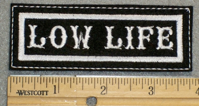 1293 L - Low Life - Embroidery Patch