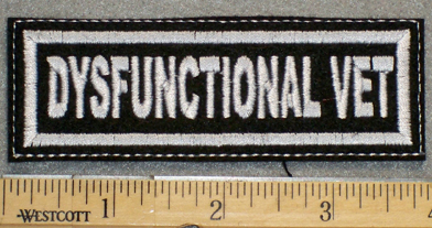 1238 L - Dysfunctional Vet - Embroidery Patch