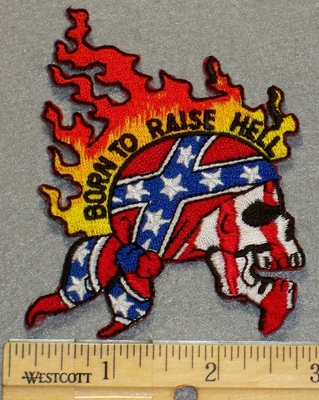2156 N - Born To Raise Hell - Flaming Confederate Skull Cap On Skull Face - Embroidery Patch
