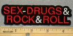 2152 G - Sex,Drugs & Rock & Roll - Embroidery Patch