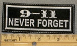 2163 L - 9-11 Never Forget - Embroidery Patch