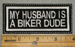 1981 L - My Husband Is A Biker Dude - Embroidery Patch