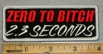 1923 G - Zero To Bitch In 2.3 Seconds - Embroidery Patch