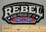 1326 N - Rebel And Proud Of It With Confederate Flag- Embroidery Patch
